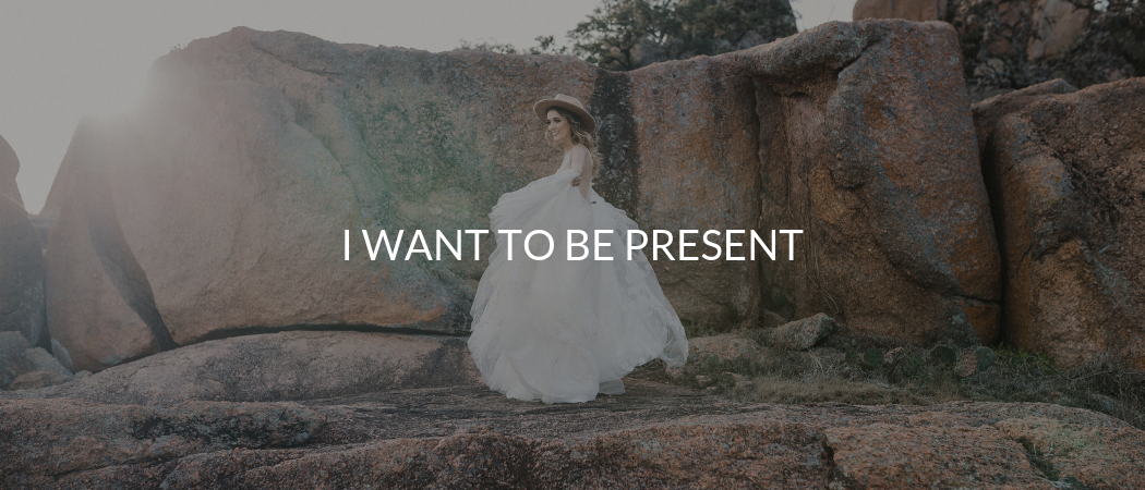 I Want to be Present | Meekly Loving by Sydney Meek